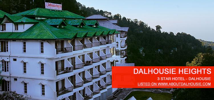Dalhousie Heights Dalhousie Lovers Lane Best Hotel