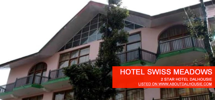 Hotel Swiss Meadows